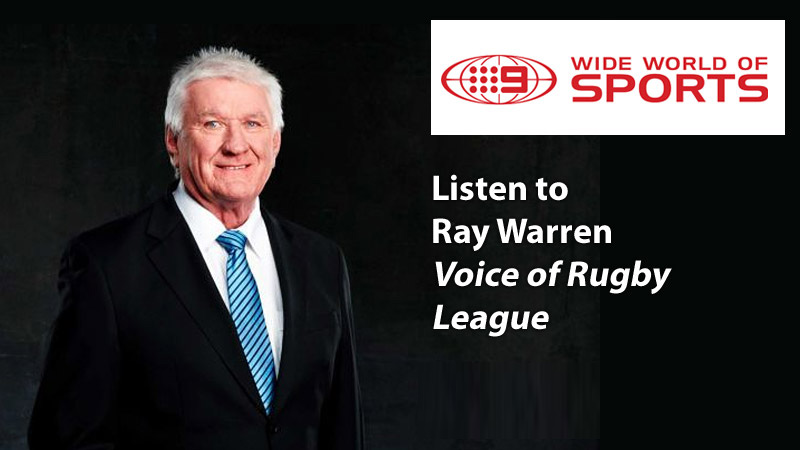 Listen to Ray Warren Voice of Rugby League